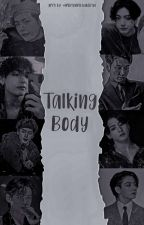 Talking Body by milaaxr