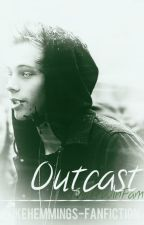 Outcast   »   [hemmo] {supernatural-fanfiction} book.1 by EtheriousFTW