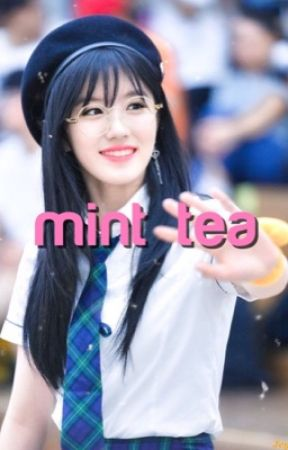 mints, minyoung and tea by babynorenmin