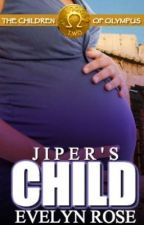 Jiper's Child: Children of Olympus #2 by xpercabethx