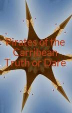 Pirates of the Caribean Truth or Dare by AlexEvenstar