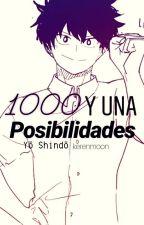 1000 Y Una Posibilidades°• Yō Shindō by kerenmoon