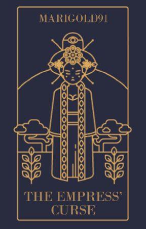 The Empress' Curse by Marigold91