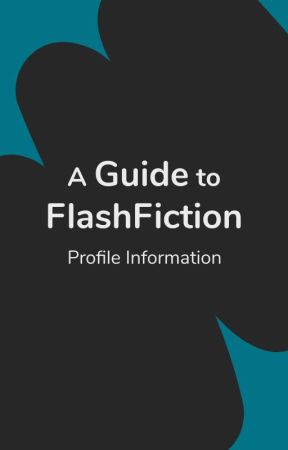 A Guide to Flash Fiction by flashfic