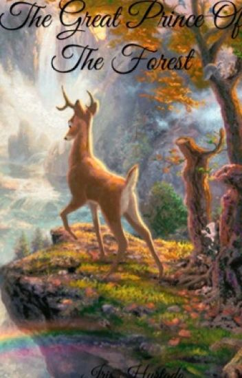 The Great Prince of the Forest - falinexxxx - Wattpad