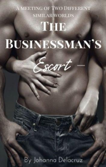 The Business Man's Escort✔️