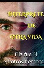 INTERPRETE DE OTRA VIDA by ANTAURA