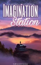 Imagination Station by Katherynnicolee