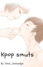 Kpop Smuts by Lil_trans_Boio