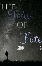 The tales of fate by yara_dewan