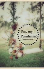 You, my Punishment (Islamic Story) by sssilentscreamsss