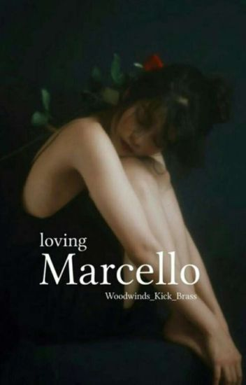 Loving Marcello