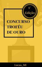 Concurso Troféu De Ouro (1° Edição) by lucas_mi