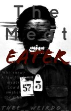 Meat Eater (bxb) by Thee__Weirdo__