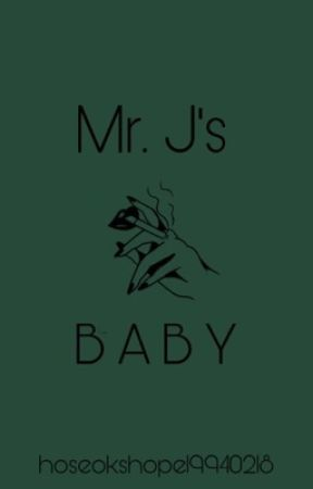 Mr. J's Baby by hoseokshope19940218