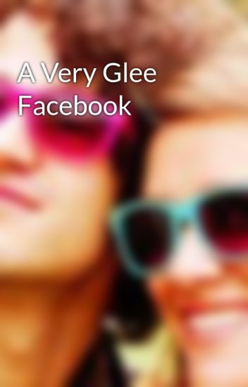 A Very Glee Facebook