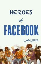 The Heroes of FACEBOOK!! by Panic_attheTARDIS
