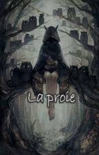 La proie by Lacie189