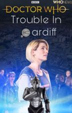 Doctor Who - Trouble In Cardiff by who_news_