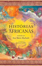Histórias Africanas by GGUKIl