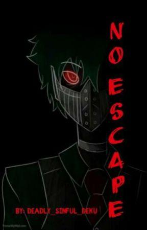 No Escape  ♦︎【Insane!Yandere!Villain! Deku x Reader】♦︎  Book One by deadly_sinful_deku