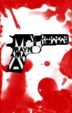 May Pumapatay, May Namamatay by furanshisu23