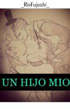 Un hijo mio 『Billdip』 by _RinFujoshi_