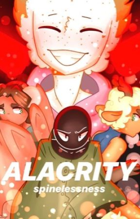 Alacrity  by Spinelessness