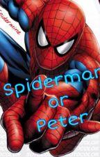 [GARBAGE STORY] Spiderman or Peter? by Jaspi-Lulu