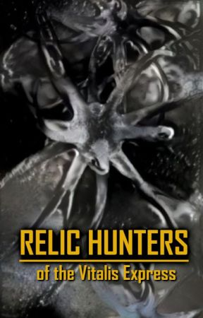 Relic Hunters of the Vital Express by kandiliotis