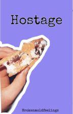 Hostage by brokenmoldfeelings