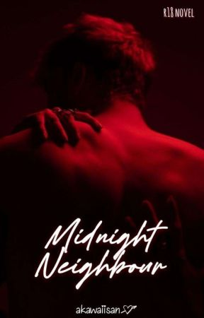 Midnight Neighbor   18+ by 69_Addicts