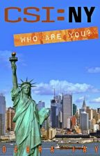 CSI:New York : Who Are You? (Don Flack/OFC fanfic) by DebraJay