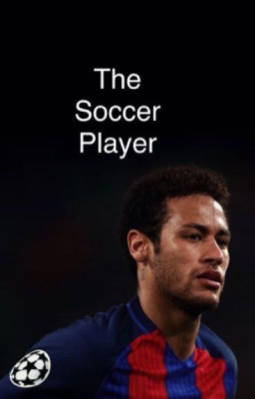 The soccer player (Neymar Fanfiction)
