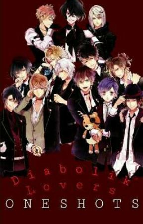 Diabolik Lovers Oneshots (REQUESTS ARE OPEN) - 🍋Shu