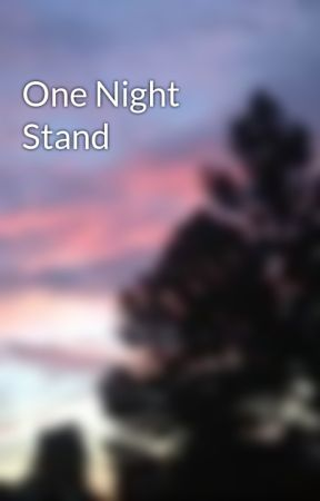 One Night Stand by sailingsoul13