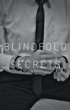 BLINDFOLD SECRETS || Jungkook × Reader by jikookie17