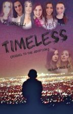 Timeless (Sequel to The Adoption) by Double-Trouble