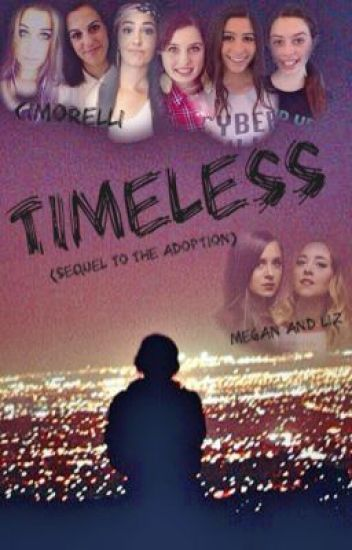 Timeless (Sequel to The Adoption)