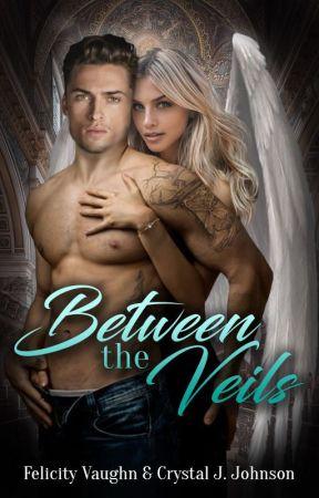 Between the Veils by CrystalAndFelicity
