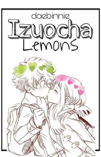 IzuOcha Lemons (Izuku x Ochako) - σchαcσlαtє 💕 - Wattpad