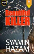 Beautiful Killer by syaminhazam