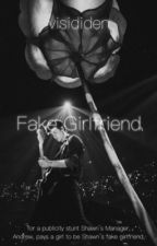 Fake Girlfriend //S.M.// by karleychapton