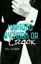 Married By Hook Or Crook (BXB) by Bosy_elselhdar