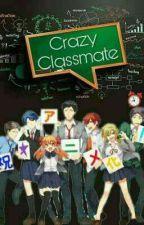 Crazy Classmate  by _Yeoja61_