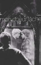 /Si mon coeur lache/ 》DRAMIONE《  by Slytherin_Dramione_