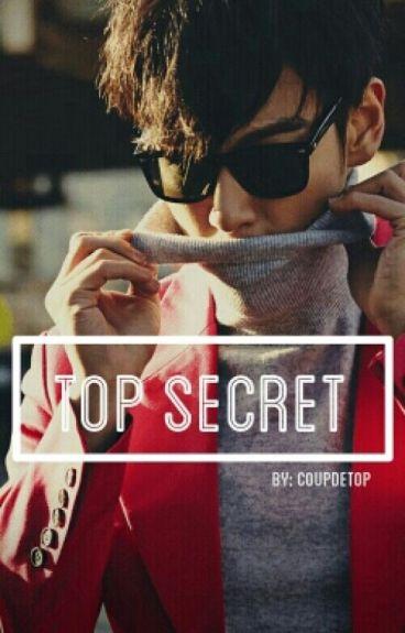 TOP Secret  (T.O.P FanFiction)