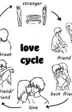 Love Cycle (LayksTheWiseGurL) by HardHeadedAko
