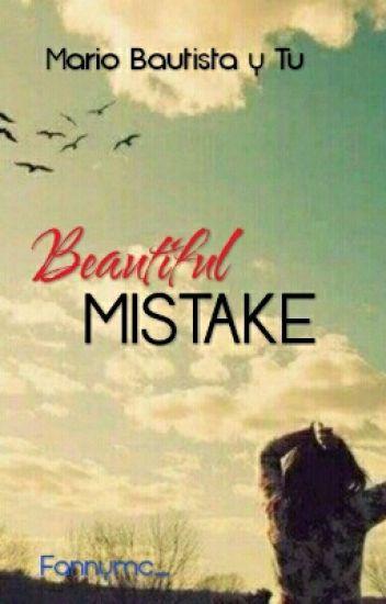 'Beautiful Mistake' - Mario Bautista & Tú
