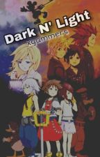 Dark N' Light ➯ Kingdom Hearts Imagines by xgammers